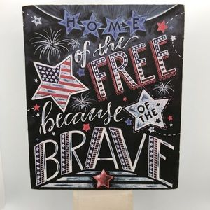 Home of Brave Motivational Sign Decor Accent